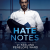 Vi Keeland & Penelope Ward - Hate Notes (Unabridged)  artwork