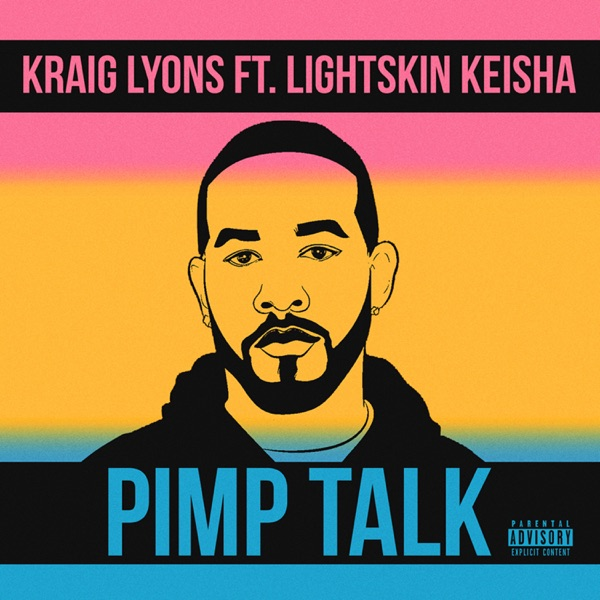 Pimp Talk (feat. LightSkinKeisha) - Single