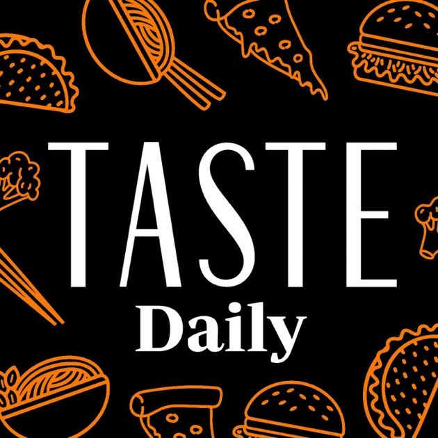 TASTE Daily by TASTE on Apple Podcasts
