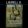 Laurell K. Hamilton - Narcissus in Chains: An Anita Blake, Vampire Hunter Novel (Unabridged)  artwork