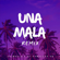 El Completo Rd - Una Mala (Remix) [feat. Chimbala]