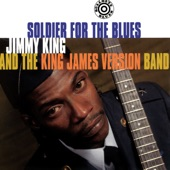 Jimmy King - Soldier For The Blues