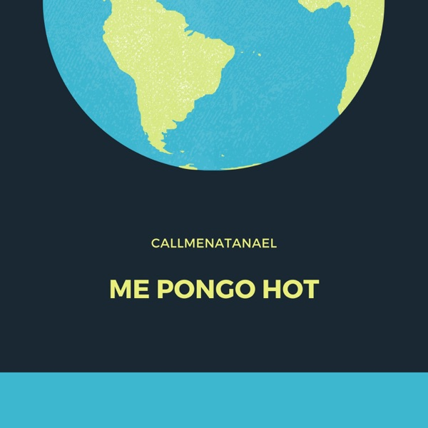 Me Pongo Hot - Single