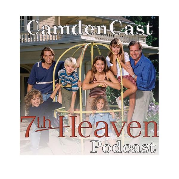 CamdenCast: A 7th Heaven Podcast