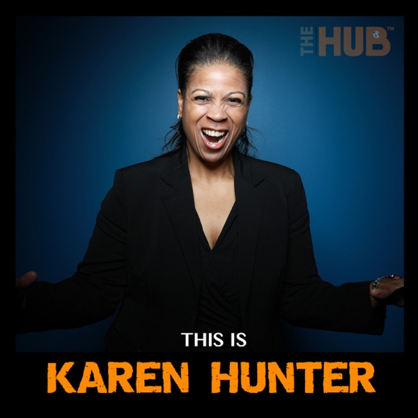 This Is Karen Hunter | Listen Free on Castbox