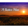 Victor Santos - A Better Man  artwork