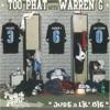 Just a Lil' Bit, Too Phat & Warren G