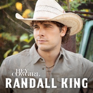 Randall King – Hey Cowgirl – Single [iTunes Plus AAC M4A]