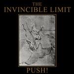 The Invincible Limit - Push!