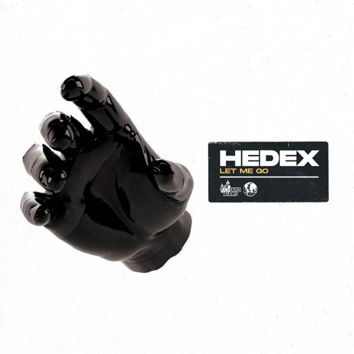 Let Me Go - Single by Hedex