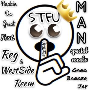 Stfu (feat. REG & WestSide Reem) - Single Mp3 Download