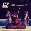 G.J.W.H.F - Single, Gorilla Zoe
