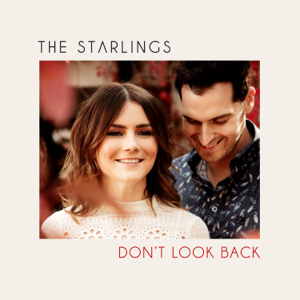 The Starlings - Don't Look Back