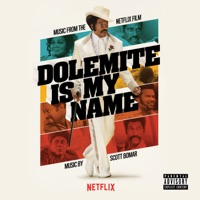 Dolemite is My Name - Official Soundtrack
