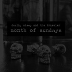 Death, Sleep and the Traveler - When These Days Are Gone