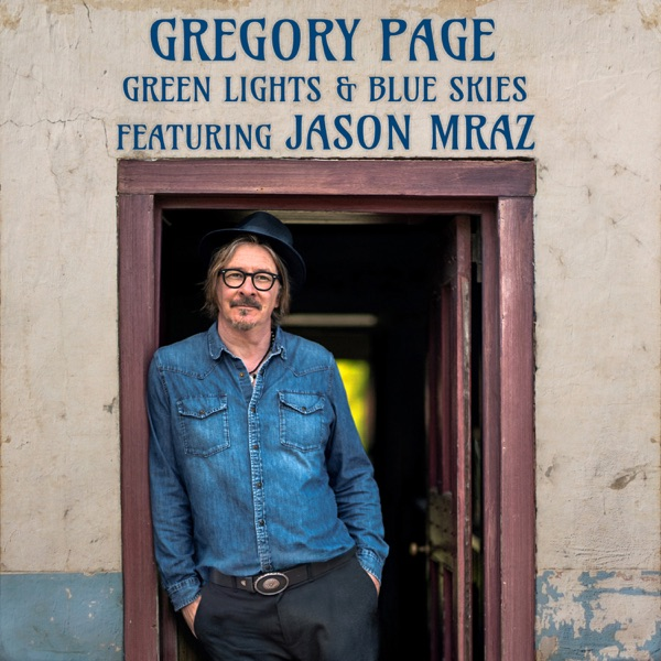 Green Lights & Blue Skies (feat. Jason Mraz) - Single