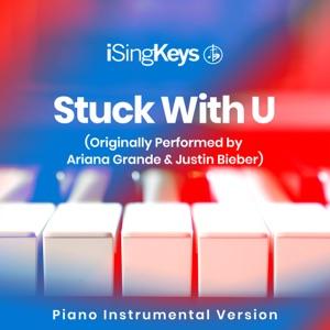 iSingKeys - Stuck with U (Originally Performed by Ariana Grande & Justin Bieber)