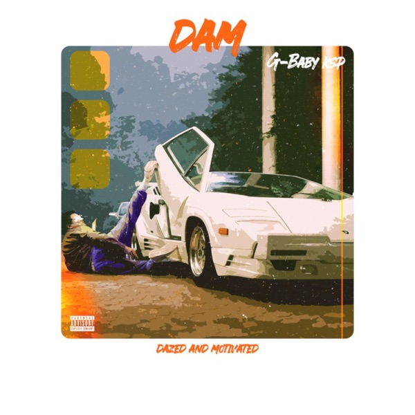 DAM (Dazed and Motivated) - EP