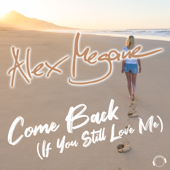 Come Back (If You Still Love Me) [Remixes]
