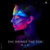 M.A.N - She Brings the Sun artwork