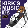 Kirk's Music Notes