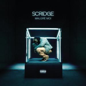 Scridge - Malgré moi