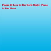 Flame of Love in the Dark Night - Piano - Tran Khanh