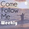 Come Follow Me - Weekly