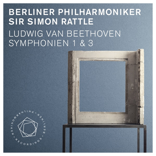 Beethoven: Symphonies Nos. 1 & 3