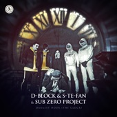 D-Block & S-te-Fan - Darkest Hour (The Clock)