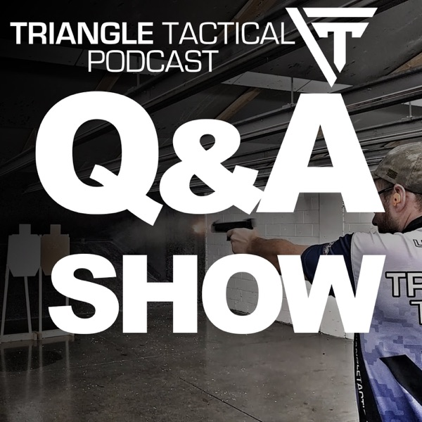 Triangle Tactical Q&A Show