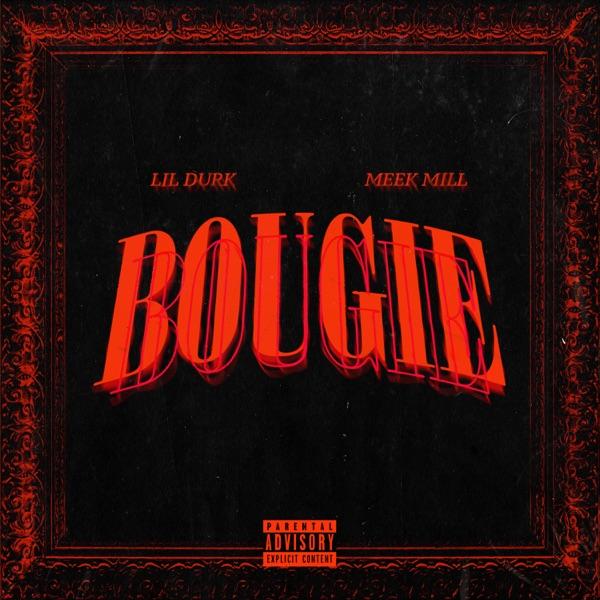 Bougie (feat. Meek Mill) - Single