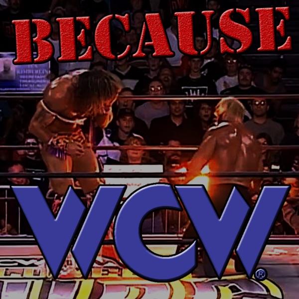 Because WCW