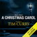 Charles Dickens - A Christmas Carol: A Signature Performance by Tim Curry  (Unabridged)