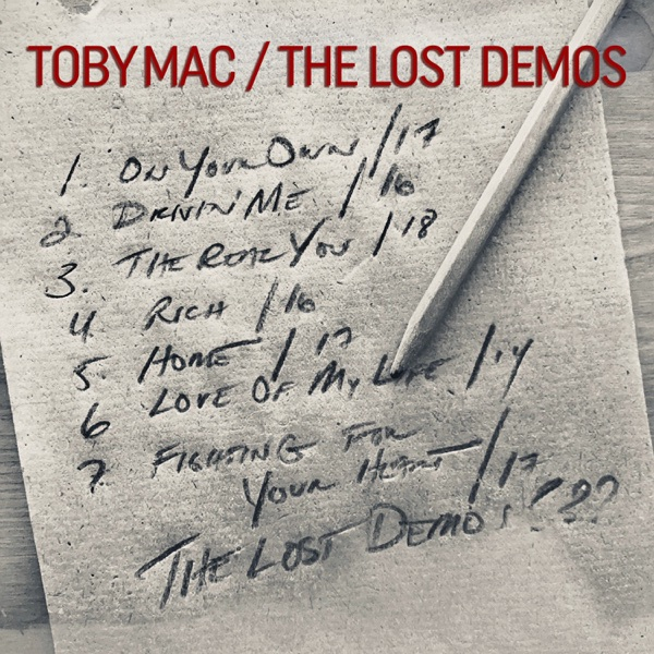 TobyMac - The Lost Demos