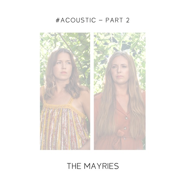 The Mayries - #Acoustic - Pt. 2