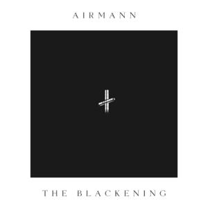 Airmann - The Blackening