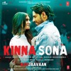 Kinna Sona From Marjaavaan Single