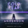 Toni Anderson - Cold Fear: FBI Romantic Suspense  artwork