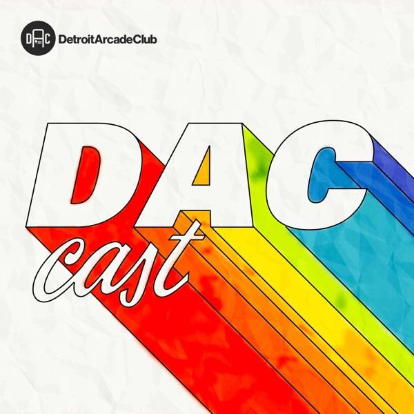 DAC Cast Episode 20 - I'm the Bad Ending