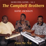 The Campbell Brothers & Katie Jackson - Jump for Joy