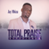 Jay Mbiza - Total Praise Experience