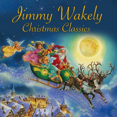 Christmas Classics - Jimmy Wakely