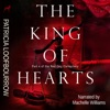 The King of Hearts: Part 4 of the Red Dog Conspiracy (Unabridged)
