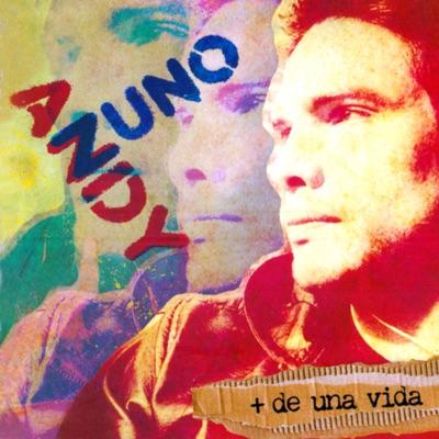 + de una Vida - Andy Zuno