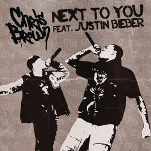 Chris Brown - Next to You feat. Justin Bieber [Radio Edit]