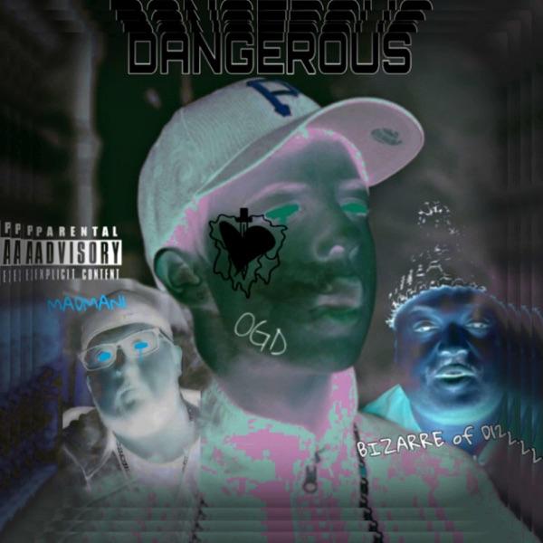Dangerous (feat. Bizarre, D12 & Madman1) - Single