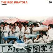 The Red Krayola - I'm So Blasé