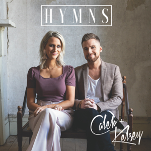 Caleb and Kelsey - Hymns