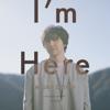 三浦大知 - I'm Here アートワーク